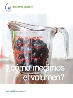 cover image of Cómo medimos el volumen