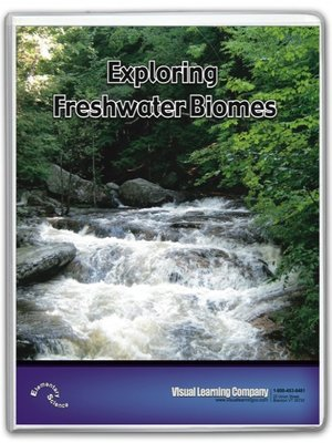 cover image of Exploring Freshwater Biomes