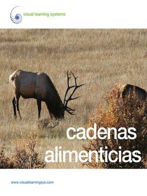 cover image of Cadenas alimenticias