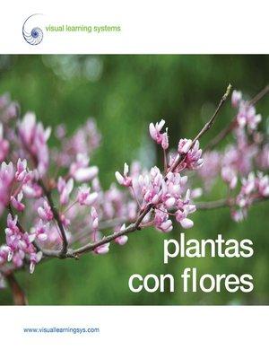 cover image of Plantas con flores