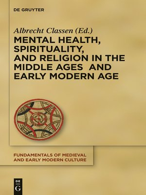 cover image of Mental Health, Spirituality, and Religion in the Middle Ages and Early Modern Age