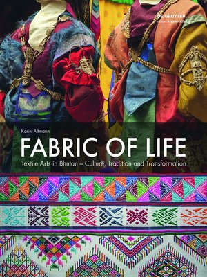 cover image of Fabric of Life--Textile Arts in Bhutan