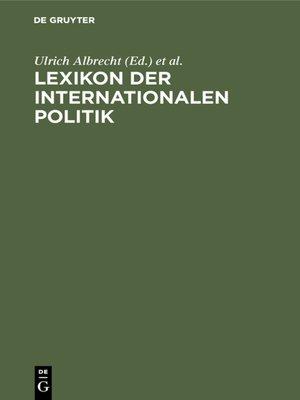 cover image of Lexikon der Internationalen Politik