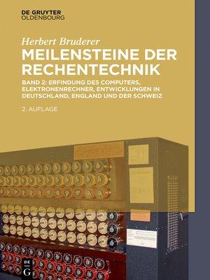cover image of Erfindung des Computers, Elektronenrechner, Entwicklungen in Deutschland, England und der Schweiz