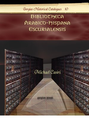 cover image of Bibliotheca Arabico-Hispana Escurialensis
