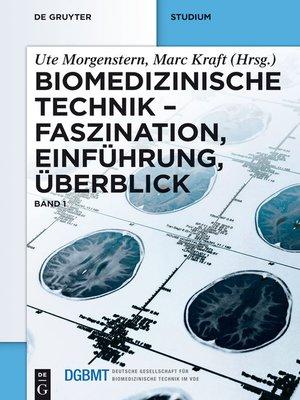 cover image of Biomedizinische Technik – Faszination, Einführung, Überblick