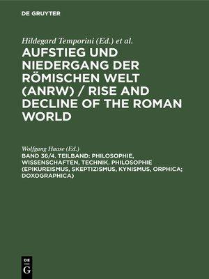 cover image of Philosophie, Wissenschaften, Technik. Philosophie (Epikureismus, Skeptizismus, Kynismus, Orphica; Doxographica)