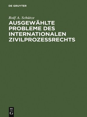 cover image of Ausgewählte Probleme des internationalen Zivilprozessrechts