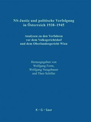 cover image of NS-Justiz und politische Verfolgung in Österreich 1938–1945