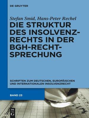 cover image of Die Struktur des Insolvenzrechts in der BGH-Rechtsprechung