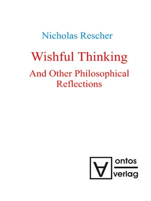 cover image of Wishful Thinking and Other Philosophical Reflections