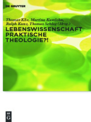 cover image of Lebenswissenschaft Praktische Theologie?!
