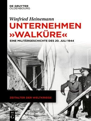 """cover image of Unternehmen """"Walküre"""""""