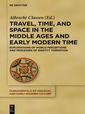 cover image of Travel, Time, and Space in the Middle Ages and Early Modern Time