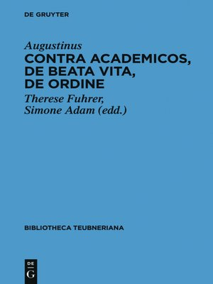 cover image of Contra Academicos, De beata vita, De ordine