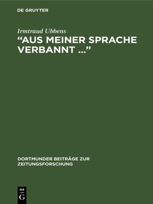 """cover image of """"Aus meiner Sprache verbannt ..."""""""