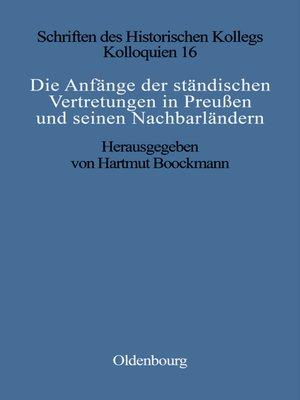 cover image of Die Anfänge der ständischen Vertretungen in Preußen und seinen Nachbarländern