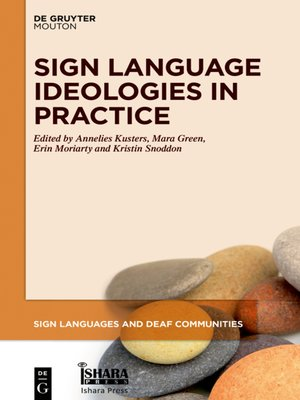 cover image of Sign Language Ideologies in Practice