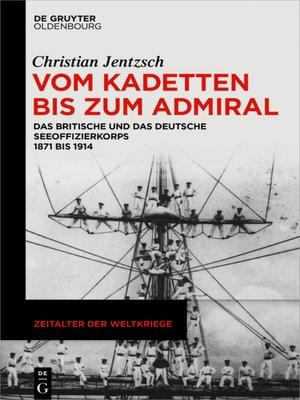 cover image of Vom Kadetten bis zum Admiral