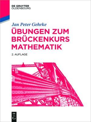 cover image of Übungen zum Brückenkurs Mathematik