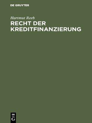 cover image of Recht der Kreditfinanzierung