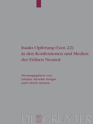 cover image of Isaaks Opferung (Gen 22) in den Konfessionen und Medien der Frühen Neuzeit