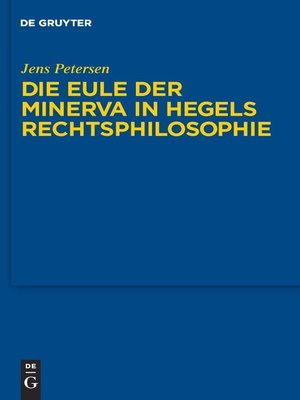 cover image of Die Eule der Minerva in Hegels Rechtsphilosophie