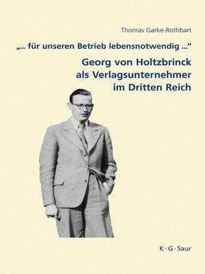 """cover image of """"... für unseren Betrieb lebensnotwendig ..."""""""