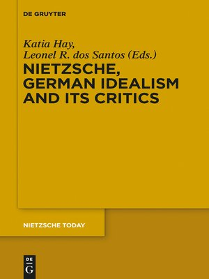 cover image of Nietzsche, German Idealism and Its Critics
