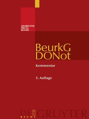 cover image of Beurkundungsgesetz und Dienstordnung für Notarinnen und Notare
