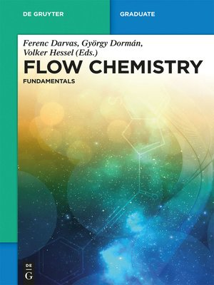 cover image of Flow Chemistry – Fundamentals