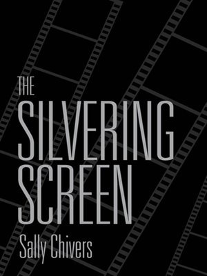 cover image of The Silvering Screen