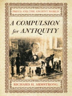 cover image of A Compulsion for Antiquity
