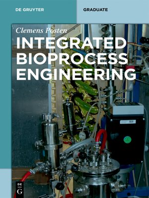cover image of Integrated Bioprocess Engineering