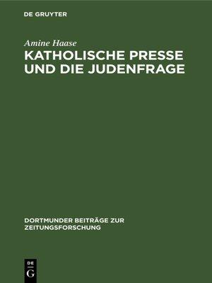 cover image of Katholische Presse und die Judenfrage