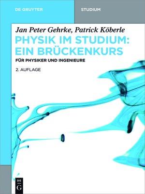 cover image of Physik im Studium – Ein Brückenkurs