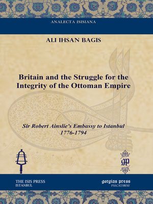 cover image of Britain and the Struggle for the Integrity of the Ottoman Empire