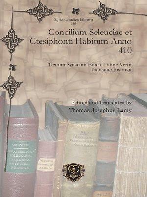 cover image of Concilium Seleuciae et Ctesiphonti Habitum Anno 410