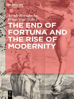 cover image of The End of Fortuna and the Rise of Modernity