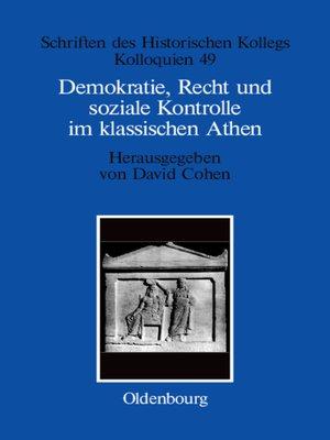 cover image of Demokratie, Recht und soziale Kontrolle im klassischen Athen