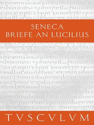 cover image of Epistulae morales ad Lucilium / Briefe an Lucilius. Band I