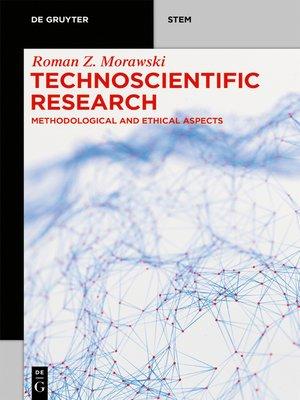cover image of Technoscientific Research