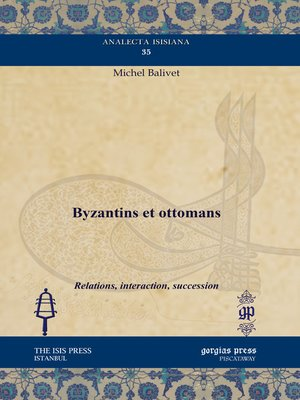 cover image of Byzantins et ottomans