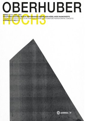 cover image of OSWALD OBERHUBER HOCH3. Werke / Works 1945-2012.