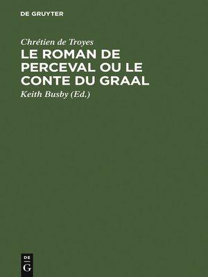 cover image of Le Roman de Perceval ou Le Conte du Graal