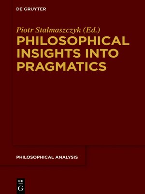 cover image of Philosophical Insights into Pragmatics