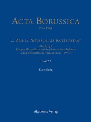 cover image of Das Kultusministerium auf seinen Wirkungsfeldern Schule, Wissenschaft, Kirchen, Künste und Medizinalwesen – Darstellung