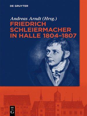 cover image of Friedrich Schleiermacher in Halle 1804-1807