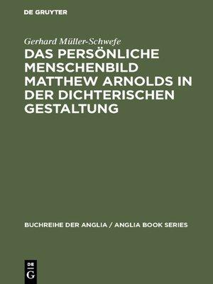 cover image of Das persönliche Menschenbild Matthew Arnolds in der dichterischen Gestaltung