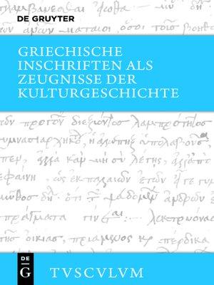 cover image of Griechische Inschriften als Zeugnisse der Kulturgeschichte